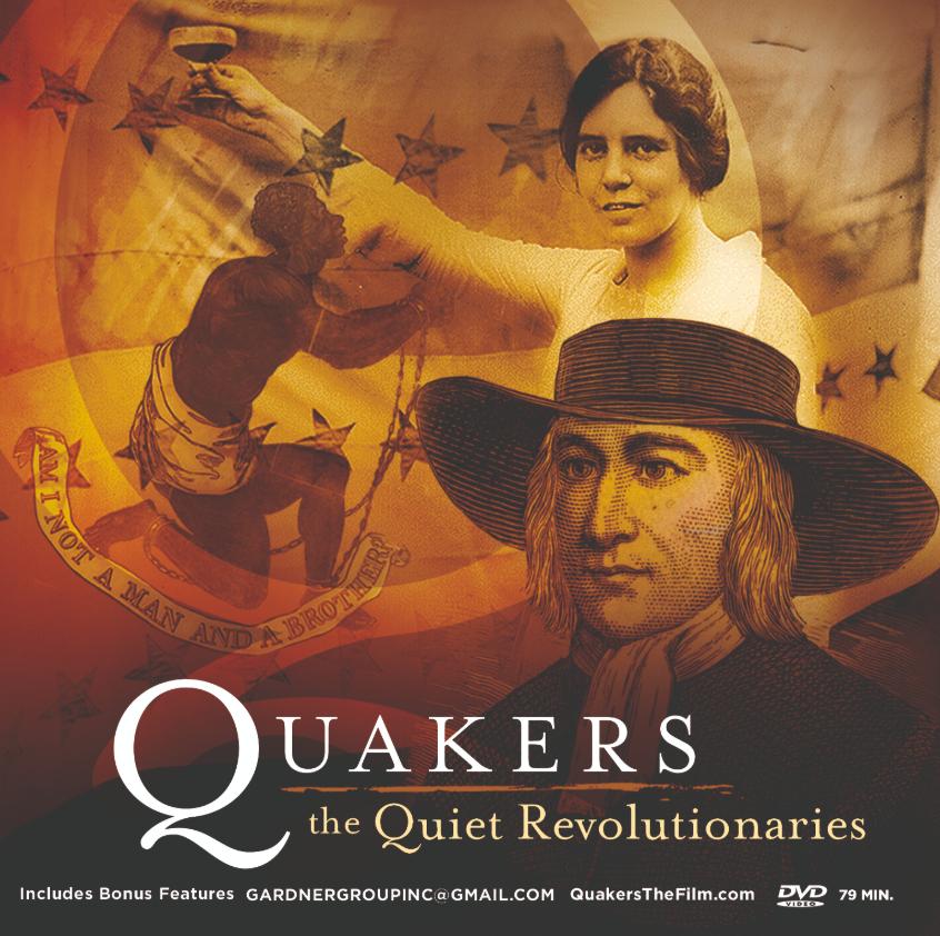 Quakers: The Quiet Revolutionaries