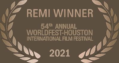Remi Winner • 54th Annual WorldFest-Houston International Film Festival 2021
