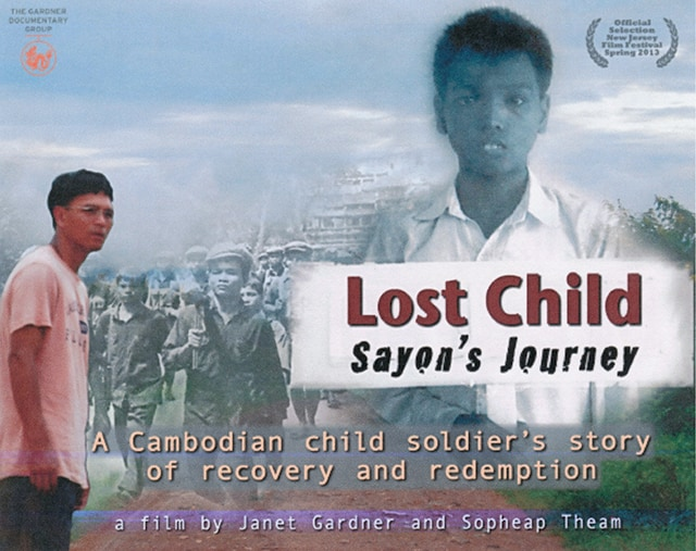 Lost Child: Sayon's Journey. A Cambodian child soldier's story of recovery and redemption. A film by Janet Gardner and Sopheap Theam